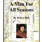 Novel Study, A Man For All Seasons (by Robert Bolt) Study Guide
