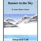 Novel Study, Banner In The Sky (by James Ullman) Integrate