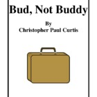 Novel Study, Bud, Not Buddy (by Christopher Paul Curtis) S