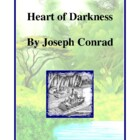 Novel Study, Heart of Darkness (by Joseph Conrad) Study Guide