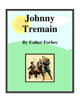 Novel Study, Johnny Tremain Study Guide