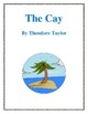 Novel Study, The Cay Study Guide