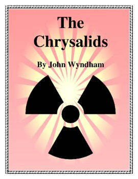 Novel Study, The Chrysalids Study Guide