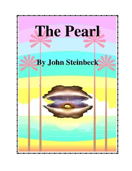 Novel Study, The Pearl Study Guide