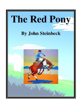 Novel Study, The Red Pony Study Guide