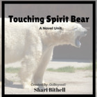 Novel Unit:  Touching Spirit Bear