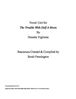 Novel Unit for The Trouble With Half a Moon by Danette Vigilante
