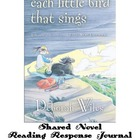 Novel reader response journal- Each Little Bird that Sings