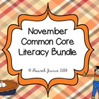 November Common Core Literacy Bundle