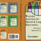 November Everyday Activities for Speech & Language Interve