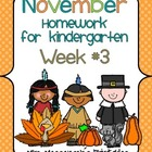 November Kindergarten Common Core Homework WEEK THREE