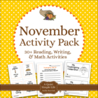 November Literacy and Math Pack - 30+ Centers and Activiti