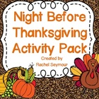 Night Before Thanksgiving Activity Pack
