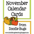November / Thanksgiving *FREE* Calendar Cards