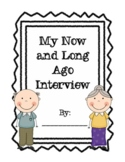 Now and Long Ago Interview-- Revised Edition