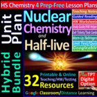 Nulcear Chemistry - Engaging &amp; Easy-to-learn Guided Study 