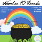 Number 10 Bonds: Addition Rainbow and More (St. Patrick's