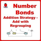 Number Bonds Addition Strategy - Add with Regrouping