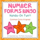 Number Forms Bingo! {Common Core Aligned}