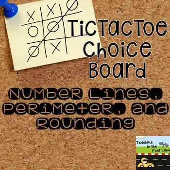 Number Lines, Perimeter, and Rounding TicTacToe Extension
