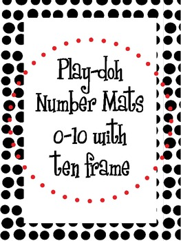 Number Play-doh Mats with Ten Frame