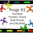 Number Posters, Word Wall Words, and Booklet - Frogs #2 Ba
