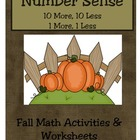 Number Sense:  10 more, 10 less, 1 more, 1 less