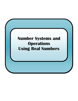 Number Systems and Operations Using Real Numbers