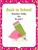 Number Talks:  Back to School K-1