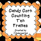 Candy Corn Counting Ten Frames Numbers 0-20