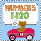 Numbers Unit: Learning and Practicing Numbers 1-120
