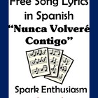 Nunca Volvere Contigo Song Lyrics en espanol / Never Ever...