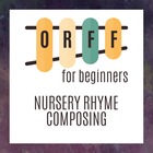Nursery Rhyme Composing