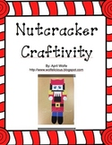 Nutcracker Craftivity