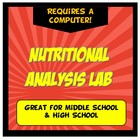 Nutritional Analysis Lab: Nutrition Lab Grades 5-9
