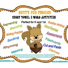 Nutty Fun Phonics Short Vowel E Word Activities