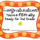 O-FISH-ally Ready for 2nd Grade Certificate
