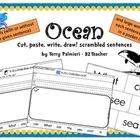 OCEAN ~ Cut, Paste, Write, Draw! Scrambled Sentences