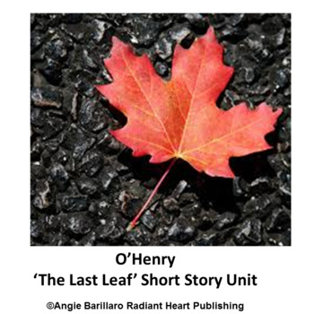 O.HENRY The Last Leaf Short Story and Worksheet