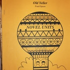 OLD YELLER NOVEL UNIT FOR TEACHERS
