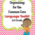 ORGANIZING for the COMMON CORE {1st Grade LANGUAGE Teacher