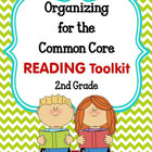 ORGANIZING for the COMMON CORE {2nd Grade READING Teachers