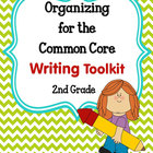 ORGANIZING for the COMMON CORE {2nd Grade WRITING Teachers
