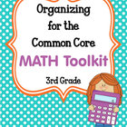 ORGANIZING for the COMMON CORE {3rd Grade MATH Teachers Toolkit}