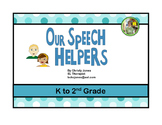 OUR SPEECH HELPERS (Book and Activities)