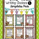 OWL Write! Writing Choices and Templates Packet