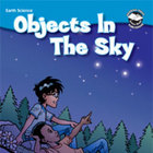 Objects In The Sky Student Science Reader