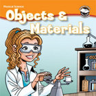 Objects &amp; Materials Student Science Reader