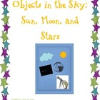Objects in the Sky: Sun, Moon, and Stars
