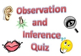 Observation and Inferences Quiz